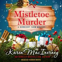 Mistletoe Murder - Karen MacInerney