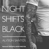 Night Shifts Black - Alyson Santos