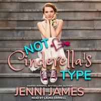 Not Cinderella's Type - Jenni James