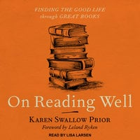 On Reading Well - Karen Swallow Prior