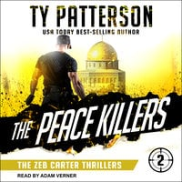 The Peace Killers - Ty Patterson