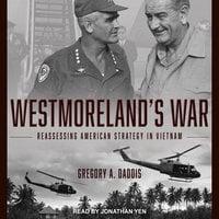 Westmoreland's War - Gregory Daddis