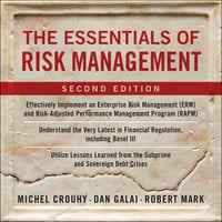 The Essentials of Risk Management, Second Edition - Michel Crouhy, Dan Galai, Robert Mark