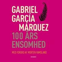 100 års ensomhed - Gabriel García Márquez