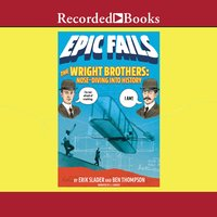 The Wright Brothers - Ben Thompson, Erik Slader