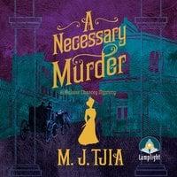 A Necessary Murder - M.J. Tjia