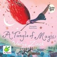 A Tangle of Magic - Valija Zinck