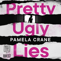 Pretty Ugly Lies - Pamela Crane