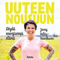 Uuteen nousuun - Jenny Belitz-Henriksson