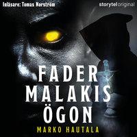 Fader Malakis ögon - S01E05 - Marko Hautala