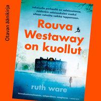 Rouva Westaway on kuollut - Ruth Ware