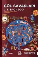Çöl Savaşları - Jose Emilio Pacheco