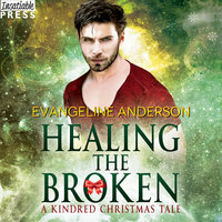 Healing the Broken - Evangeline Anderson