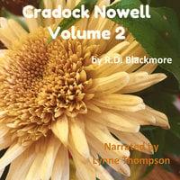 Cradock Nowell Volume 2 - R.D. Blackmore