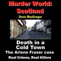Death in a Cold Town - Steve MacGregor
