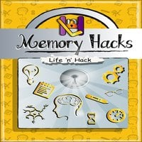 Memory Hacks - Life 'n' Hack