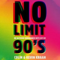 No limit, de ultieme eurodance hits uit de 90's - Colin Kraan, Kevin Kraan