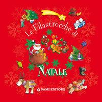 Le filastrocche di Natale - Patrizia Nencini