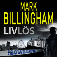 Livlös - Mark Billingham