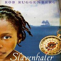 Slavenhaler - Rob Ruggenberg