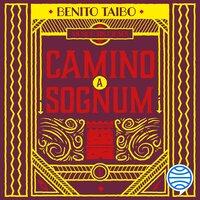 Mundo sin dioses 1. Camino a Sognum - Benito Taibo
