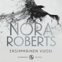 Ensimmäinen vuosi - Nora Roberts