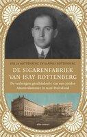 De sigarenfabriek van Isay Rottenberg - Sandra Rottenberg, Hella Rottenberg