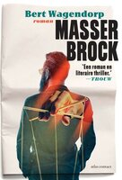 Masser Brock - Bert Wagendorp