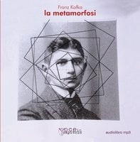 La Metamorfosi - Franza Kafka