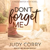 Don't Forget Me - Judy Corry