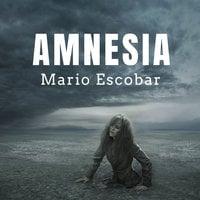Amnesia - Mario Escobar