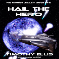 Hail the Hero - Timothy Ellis