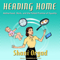 Heading Home - Shani Orgad