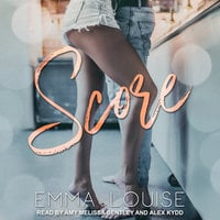 Score - Emma Louise