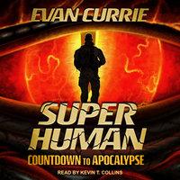Superhuman - Evan Currie