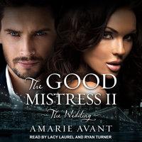 The Good Mistress II - Amarie Avant
