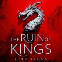 The Ruin of Kings - Jenn Lyons