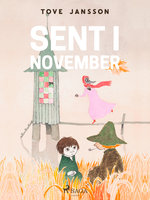 Mumitrolden 9 - Sent i november - Tove Jansson