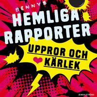 Bennys hemliga rapporter 3 - Uppror och kärlek - Per Lange