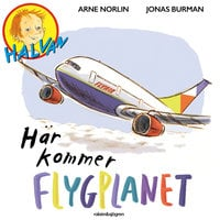 Halvan - Här kommer flygplanet - Arne Norlin