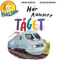 Halvan - Här kommer tåget - Arne Norlin