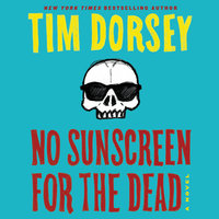 No Sunscreen for the Dead - Tim Dorsey