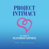 Project Intimacy - Pat McGowan