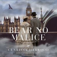 Bear No Malice - Clarissa Harwood