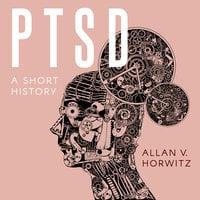 PTSD - Allan V. Horwitz
