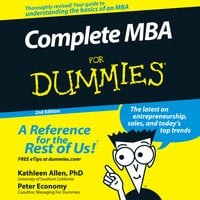 Complete MBA For Dummies - Kathleen Allen (PhD),Peter Economy