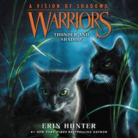 Warriors: A Vision of Shadows #2: Thunder and Shadow - Erin Hunter