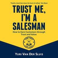 Trust me, I'm a salesman - Yuri van der Sluis