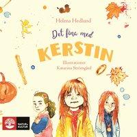 Det fina med Kerstin - Helena Hedlund