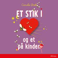 Et stik i hjertet og et på kinden - Cornelia Strøh